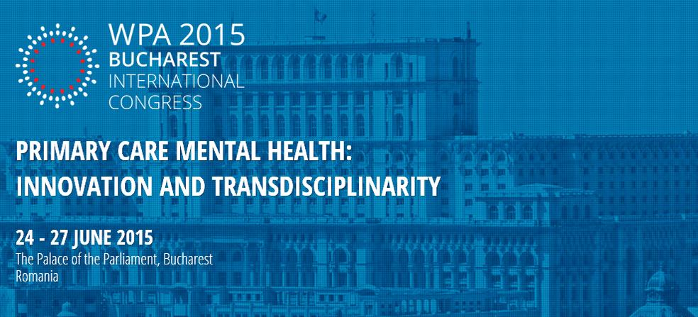 Congresul International al Asociatiei Mondiale de Psihiatrie – WPA 2015 Bucharest International Congress