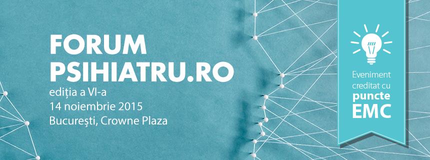"""Forum Psihiatru.ro 2015 – """"Identitatea psihiatrului român în context european și internațional"""""""